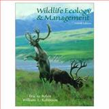 Wildlife Ecology and Management, Bolen, Eric G. and Robinson, William Laughlin, 0138404224