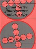 Quantitative Fluorescence Microscopy 9780521394222