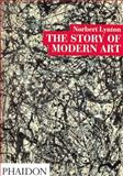 The Story of Modern Art, Norbert Lynton, 0714824224