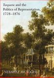 Turkish Architecture in Europe 1737-1876 : Politics and Visual Narratives of the Other, Avcioglu, Nebahat, 0754664228