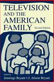 Television and the American Family 9780805834222