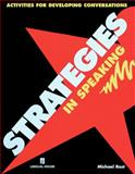 Strategies in Speaking : Activities for Developing Conversations, Rost, Michael, 9620014227
