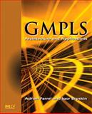 Gmpls : Architecture and Applications, Farrel, Adrian and Bryskin, Igor, 0120884224