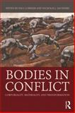 Bodies in Conflict, , 0415834228