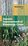Genetic Improvement of Bioenergy Crops 9781441924223