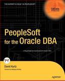 PeopleSoft for the Oracle DBA, Kurtz, David, 1590594223