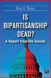 Is Bipartisanship Dead?