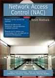 Network Access Control, Kevin Roebuck, 1743044224