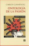 Ontología de la Pasión, Gurméndez, Carlos, 8437504228