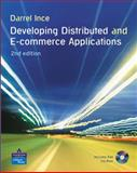 Developing Distributed and E-Commerce Applications + CD, Ince, Darrel, 0321154223