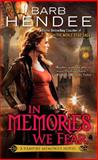 In Memories We Fear, Barb Hendee, 0451464222
