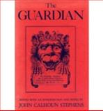 The Guardian, Stephens, John Calhoun, 0813114225