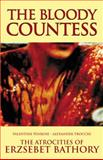 The Bloody Countess, Valentine Penrose, 0983884226