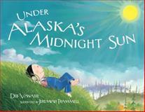 Under Alaska's Midnight Sun, Deb Vanasse, 1570614229
