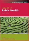 Issues in Public Health, McKee, Martin and Sim, Fiona, 033524422X