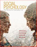 Social Psychology : The Science of Everyday Life, Greenberg, Jeff and Arndt, Jamie, 0716704226