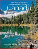 The National Parks and Other Wild Places of Canada 9780764154225