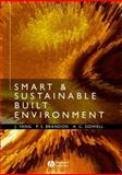Smart and Sustainable Built Environments, Yang, J. and Brandon, Peter, 1405124229