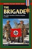 The Brigade, Terry Copp, 0811734226