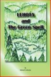 Lehota and the Green Spell_Soft Cover, Kalman Lehoczky, 1300004223