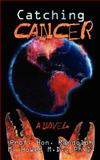 Catching Cancer, Howes, 1477564225
