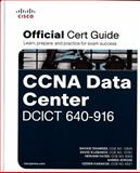 Cisco CCNA Data Center DCICT 640-916 Official Certification Guide, Brown, Mike and Burns, Robert, 1587144220