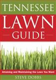 The Tennessee Lawn Guide, Steve Dobbs, 1591864224