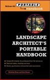 Landscape Architect's Portable Handbook, Dines, Nicholas T. and Brown, Kyle D., 0071344225