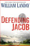 Defending Jacob, William Landay, 0385344228
