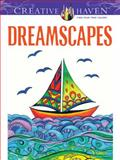 Creative Haven Dreamscapes Coloring Book, Miryam Adatto, 0486494225