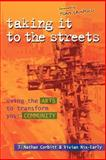 Taking It to the Streets, J. Nathan Corbitt and Vivian Nix-Early, 0801064228