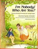 I'm Nobody! Who Are You?, Emily Dickinson, 0916144224