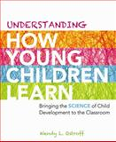 Understanding How Young Children Learn