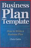 Business Plan Template, Chris Gattis, 1466424222