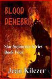 Blood of Denebria, Jean Kilczer, 1492924229