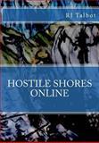 Hostile Shores Online, R. J. Talbot, 1497594227