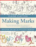 Making Marks, Elaine Clayton, 1582704228