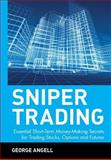 Sniper Trading, George Angell, 047139422X