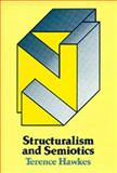Structuralism and Semiotics, Hawkes, Terence, 0520034228