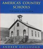 America's Country Schools, Gulliford, Andrew, 0870814222