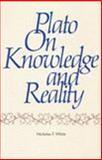 Plato on Knowledge and Reality, White, Nicholas P., 0915144220
