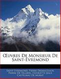 Uvres de Monsieur de Saint-Évremond, Saint-Evremond and Pierre Desmaizeaux, 1142824225