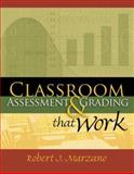 Classroom Assessment and Grading That Work, Marzano, Robert J., 1416604227