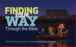Finding Your Way Through the Bible - Common English Bible Version, NA, 1426744226