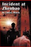 Incident at Zhenbao, Emory Black, 1463444222