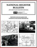 Defining Boundaries for National Register Properties, Donna Seifert and Barbara Little, 148256422X