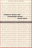 Evidence Based and Knowledge Based Social Work : Research Methods and Approaches in Social Work Research, , 8779344224