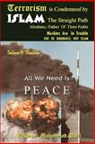 Terrorism Is Condemned by ISLAM: the Straight Path, Al-Deen Muhammad Dalil, 0595444229