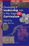 Developing a Leadership Role Within the Key Stage 1 Curriculum : A Handbook for Students and Newly Qualified Teachers, , 0750704225