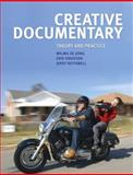 Creative Documentary : Theory and Practice, Jong, Wilma de and Rothwell, Jerry, 1405874228